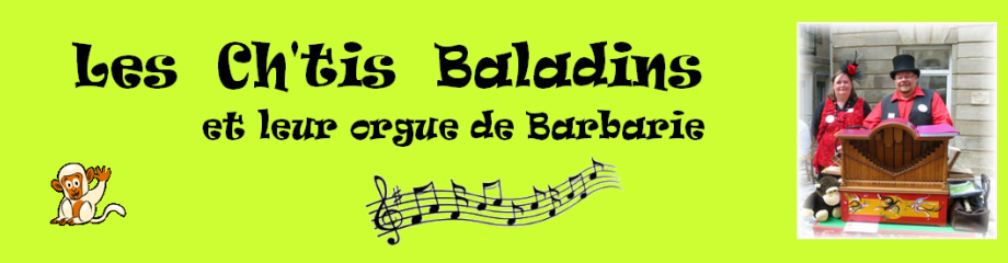 Les Ch'tis Baladins et leur orgue de barbarie